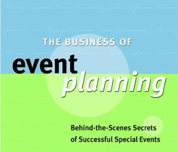 Event Planning Books: The Business of Event Planning.